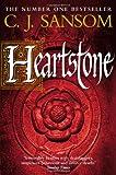 C. J. Sansom Heartstone (Matthew Shardlake 5)