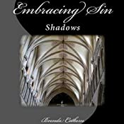 Embracing Sin: Shadows, Book 4 | Brenda Cothern