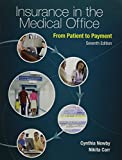 img - for Combo: Insurance in the Medical Office: From Patient to Payment with Connect Plus Access Card book / textbook / text book