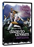 Dare to Dream: The Story of the U.S. Women s Soccer Team