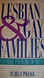 img - for Lesbian and Gay Families: Redefining Parenting in America (The Changing Family) book / textbook / text book