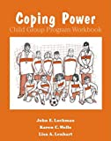 img - for Coping Power Child Group Program Workbook 8-Copy Set (Treatments That Work) book / textbook / text book