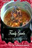 img - for Family Gumbo...the story of dysfunctional love book / textbook / text book