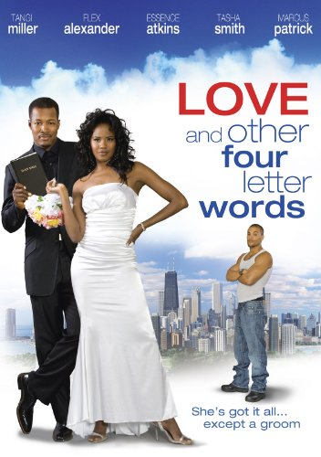 Amazon Com Love Amp Other Four Letter Words Tangi Miller Flex Alexander Essence Atkins Aloma Wright Amazon Digital Services Llc