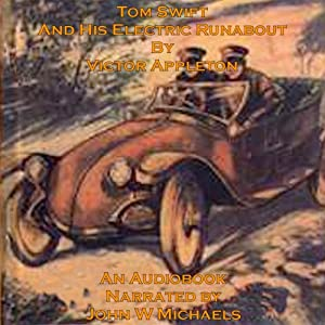 Tom Swift and His Electric Runabout: The Speediest Car on the Road | [Victor Appleton]