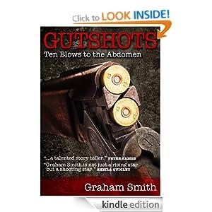 Gutshots: Ten Blows to the Abdomen