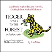 Winnie the Pooh: Tigger Comes to the Forest (Dramatised) | [A. A. Milne]
