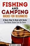 Fishing and Camping Hacks for Beginne...