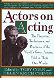img - for Actors on Acting: The Theories, Techniques, and Practices of the World's Great Actors, Told in Thir Own Words book / textbook / text book