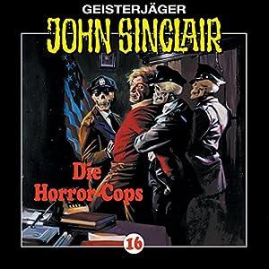 Die Horror-Cops (John Sinclair 16) Hörspiel