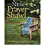 img - for The New Prayer Shawl Companion: 35 Knitted Patterns to Embrace, Inspire, & Celebrate Life (Paperback) - Common book / textbook / text book