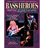 img - for [(Bass Heroes: Styles, Stories and Secrets of 30 Great Bass Players )] [Author: Tom Mulhern] [Jan-1998] book / textbook / text book