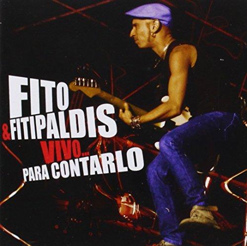 Fito Y Los Fitipaldis - Vivo: Para Contarlo - Zortam Music