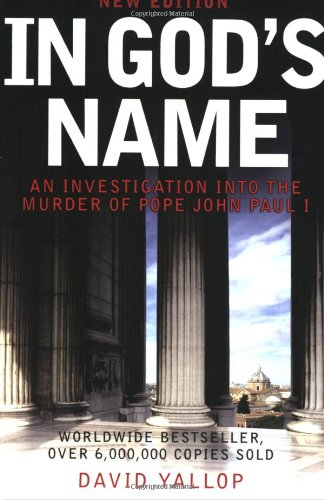 In God&#039;s Name: An Investigation into the Murder of Pope John Paul I