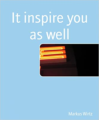 It inspire you as well