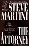 img - for The Attorney (A Paul Madriani Novel) book / textbook / text book