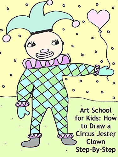 Art School for Kids: How to Draw a Circus Jester Clown Step-By-Step on Amazon Prime Video UK