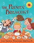The Prince's Breakfast [With CD (Audio)]
