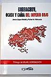 img - for Gorbachov, ocaso y ca da del imperio rojo book / textbook / text book
