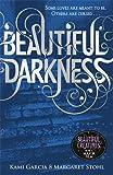 Beautiful Darkness (Book 2): 2/4 (Beautiful Creatures)