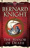 Bernard Knight The Manor of Death (Crowner John Mystery)