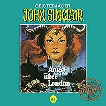 Angst über London (John Sinclair - Tonstudio Braun Klassiker 54) Hörspiel von Jason Dark Gesprochen von:  div.