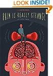 Pain is Really Strange