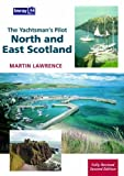 Martin Lawrence The Yachtsman's Pilot: North and East Scotland