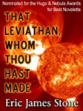 """That Leviathan, Whom Thou Hast Made"" av Eric James Stone"