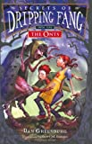 Secrets of Dripping Fang, Book One: The Onts (015205457X) by Greenburg, Dan