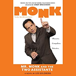 Mr. Monk and the Two Assistants Audiobook