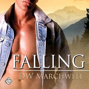 Falling | [D. W. Marchwell]