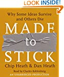 Made to Stick: Why Some Ideas Survive...