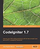 CodeIgniter 1.7 (From Technologies to Solutions)