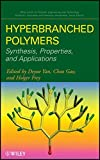 img - for Hyperbranched Polymers: Synthesis, Properties, and Applications book / textbook / text book