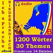 Ich spreche Niederländisch (mit Mozart) - Basisband [Dutch for German Speakers] (       ungekürzt) von Dr. I'nov Gesprochen von: 01mobi.com