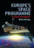 Europe's Space Programme: To Ariane and Beyond