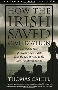 """an overview of thomas cahills how the irish saved civilization There is a book which was published in 1995 entitled how the irish saved  civilization by thomas cahill  cahill, in his book, comments: """"in becoming an  irishman, patrick wedded his world to  listen to cahill's description."""