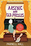Arsenic and Old Puzzles: A Puzzle Lady Mystery (Puzzle Lady Mysteries) (0312602480) by Hall, Parnell
