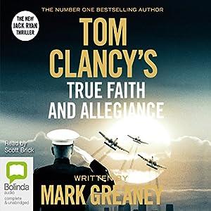 Tom Clancy's True Faith and Allegiance Audiobook