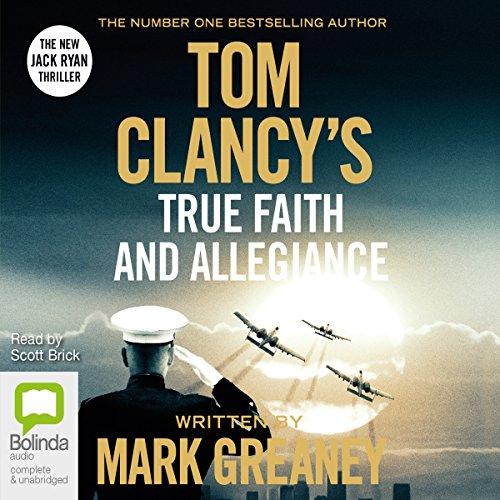 tom-clancys-true-faith-and-allegiance-a-jack-ryan-novel