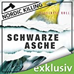 Schwarze Asche (Nordic Killing) | Liselotte Roll