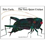 The Very Quiet Cricket: Board Bookby Eric Carle