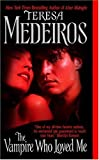 The Vampire Who Loved Me (Lords of Midnight)