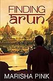 Finding Arun (Living Lies Literary Fiction Series Book 1)