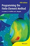 img - for Programming the Finite Element Method book / textbook / text book