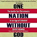 One Nation without God?: The Battle for Christianity in an Age of Unbelief Audiobook by David Aikman Narrated by David Aikman