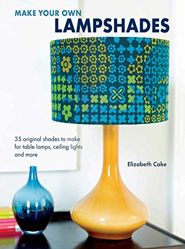 make-your-own-lampshades-35-original-shades-to-make-for-table-lamps-ceiling-lights-and-more