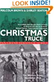 Christmas Truce: The Western Front December 1914 (Pan Grand Strategy Series)