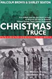 img - for Christmas Truce: The Western Front December 1914 (Pan Grand Strategy Series) book / textbook / text book